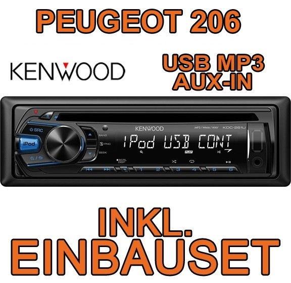 peugeot 206 cc sw kenwood usb autoradio einbauset iphone. Black Bedroom Furniture Sets. Home Design Ideas