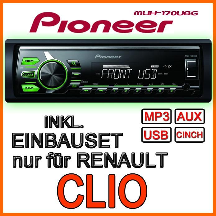 renault clio 1 2 pioneer radio mp3 usb autoradio einbauset auto neuware ebay. Black Bedroom Furniture Sets. Home Design Ideas