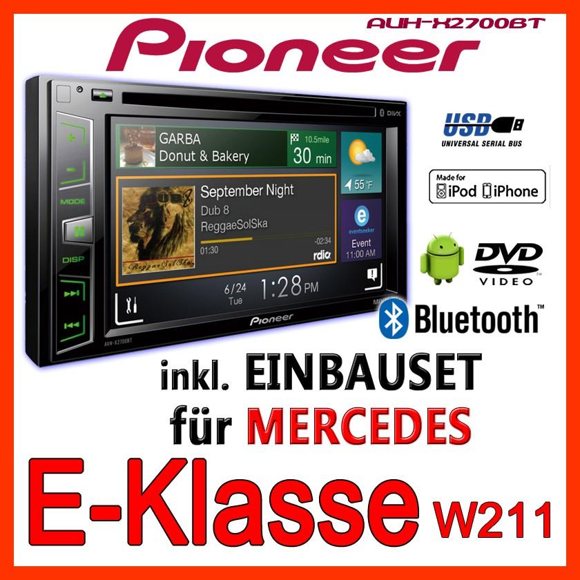 pioneer mercedes benz w211 classe e 2 din autoradio bluetooth radio kit installazione ebay. Black Bedroom Furniture Sets. Home Design Ideas