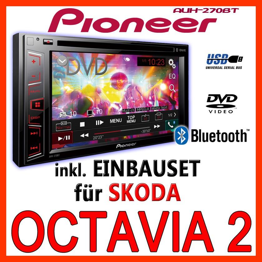 pioneer skoda octavia 2 1z bluetooth dvd usb 2 din multimedia autoradio set ebay. Black Bedroom Furniture Sets. Home Design Ideas
